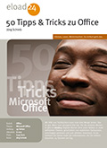 50 clevere Tipps und Tricks für Microsoft Office