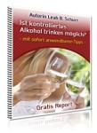 Gratis-Report: Kontrolliert Alkohol trinken