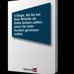 Gratis-EBook: 5 Dinge, die Sie auf Ihrer Webseite als Erstes ändern sollten, wenn Sie mehr Kunden gewinnen wollen