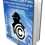 Die Wahrheit über Reseller-eBooks, Rechte und Private-Label-Rights
