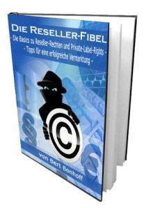 """Kostenloses eBook """"Die Wahrheit über Reseller-eBooks, Rechte und Private-Label-Rights"""""""